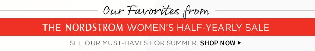 See Our Favorites From The Nordstrom Women's Half-Yearly Sale | Shop Now