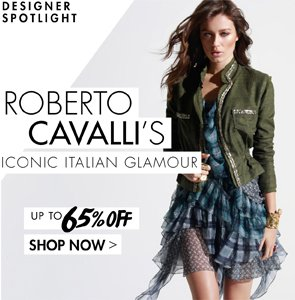 ROBERTO CAVALLI UP TO 65% OFF