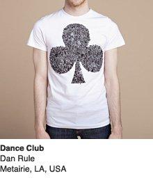Dance Club - Design by Dan Rule / Meltairie, LA, USA