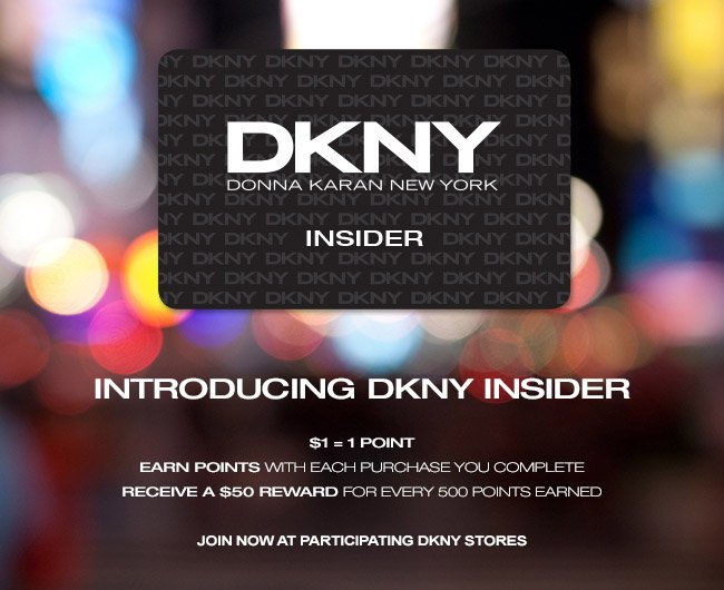 INTRODUCING DKNY INSIDER