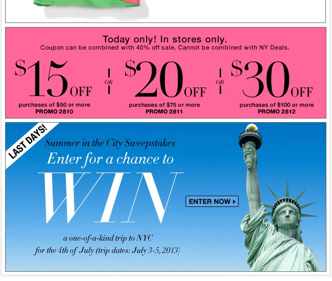 NEW in-store coupon + Enter our Summer Sweeps!