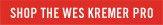 Shop the Wes Kremer Pro