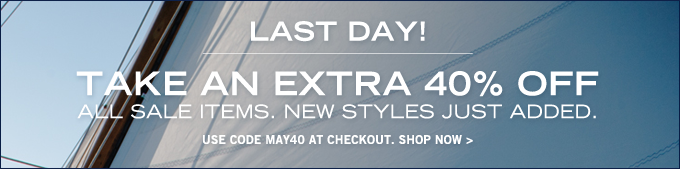 Take an extra 40% off all sale items! Limited time only.