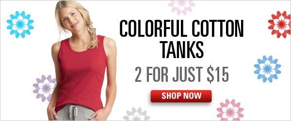 Cotton Tanks 2 for $15