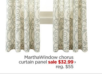 MarthaWindow chorus curtain panel sale $32.99 › reg. $55