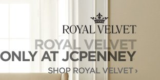 ROYAL VELVET ONLY AT JCPENNEY. SHOP ROYAL VELVET ›