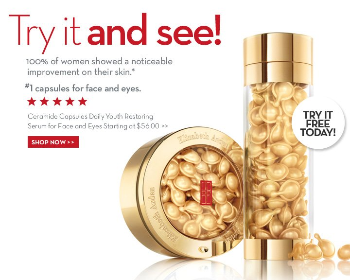 Try it and see! 100% of women showed a noticeable improvement on their skin.* #1 capsules for face and eyes. Ceramide Capsules Daily Youth Restoring Serum for Face and Eyes Starting at $56.00. TRY IT FREE TODAY! SHOP NOW.