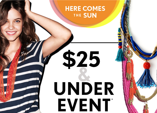 HERE COMES THE SUN  $25  & UNDER EVENT*