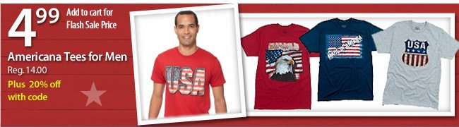 $4.99 Americana Tees for Men - plus save an extra 20% with promo code