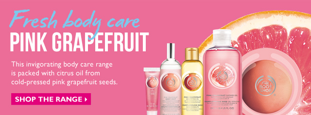 Fresh body care -- PINK GRAPEFRUIT -- This invigorating body care range is packed with citrus oil from cold-pressed pink grapefruit seeds. -- SHOP THE RANGE