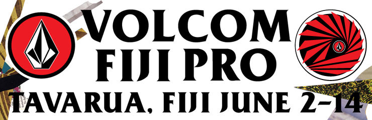 2013 Volcom Fiji Pro - June 2nd to June 14th 2013