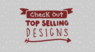Check out top selling designs.