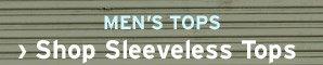 ›  Shop Men Sleeveless Tops