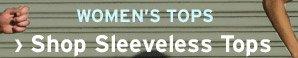 ›  Women Shop Sleeveless Tops