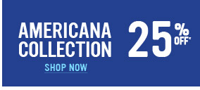 Americana Collection 25% Off!