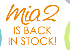 Mia 2 is Back in Stock