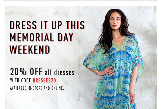 Don't miss this: 20% off dresses!