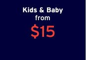 Kids & Baby from $15