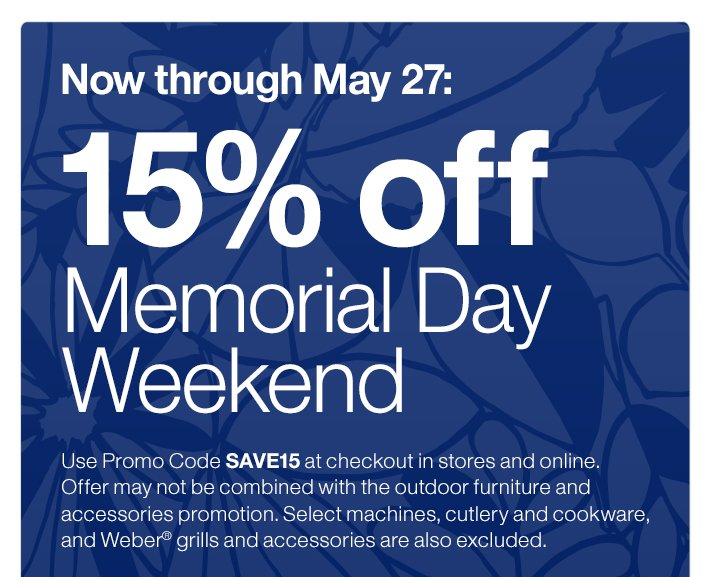 15% Off Memorial Day Weekend