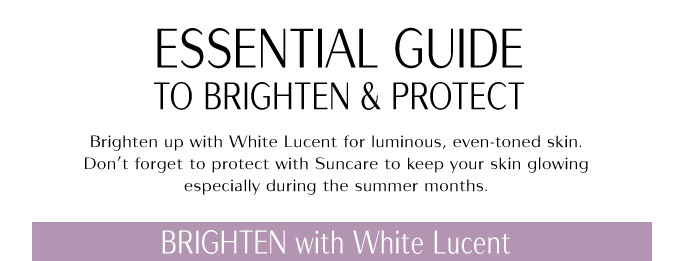 Essential Guide to Brighten & Protect