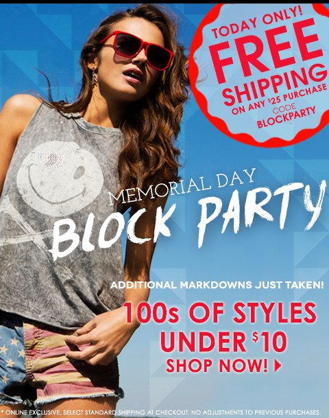 Free Ship Friday! Free Shipping on any $25 purchase with code BLOCKPARTY. Additional Deals under $10 just added