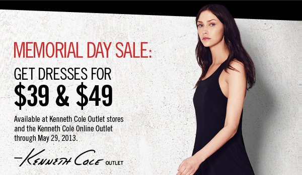 Memorial Day Sale: Get Dresses for $39 & $49 // Available at Kenneth Cole Outlet stores and the Kenneth Cole Online Outlet through May 29, 2013.