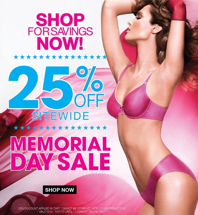 Shop for Savings Now! 25% Off Sitewide Memorial Day Sale
