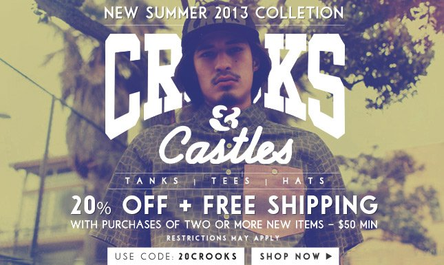 20% Off + Free Ship on New Crooks and Castles