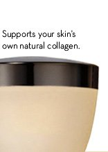 Supports your skin's own natural collagen.