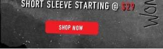 Short Sleeve Starting @ $29