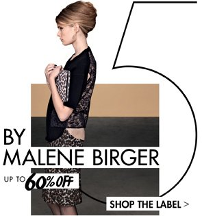 BY MALENE BIRGER UP TO 60% OFF