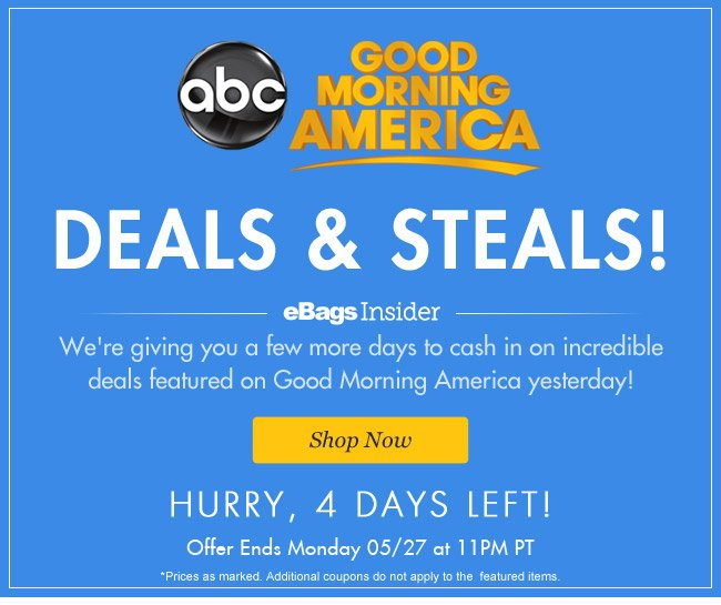 Deals & Steals!  | Hurry, 4 Days Left! | Offer ends Monday 5/27 at 11pm PT | Shop Now