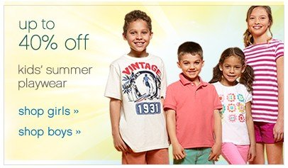 Cute Clothes for Cutie Pies up to 40% off kids summer playwear. Shop now.