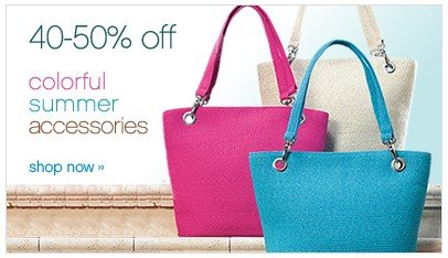 40-50% Off Colorful Summer Accessories. Shop now.