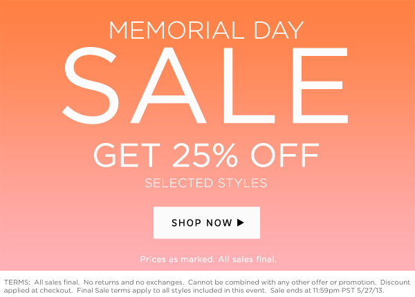 Shop the Sale - 25% Off Selected Styles!