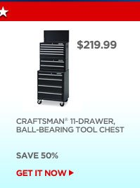 $219.99 - CRAFTSMAN 11-DRAWER, BALL-BEARING TOOL CHEST - SAVE 50% | GET IT NOW