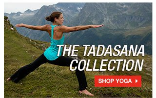 THE TADASANA COLLECTION