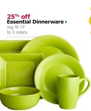 25% off Essential Dinnerware