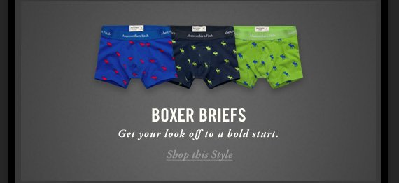 BOXER BRIEFS          Get your look off to a bold start.          Shop this Style