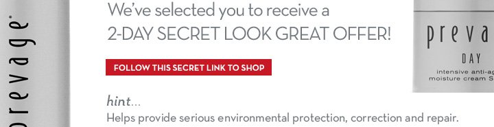 We've selected you to receive a 2-DAY SECRET LOOK GREAT OFFER! FOLLOW THIS SECRET LINK TO SHOP. hint... Helps provide serious environmental protection, correction and repair.