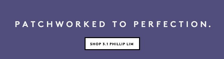 Off-duty style with a little shine: Shop 3.1 Phillip Lim for women now.