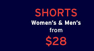 SHORTS | Women's & Men's from $28