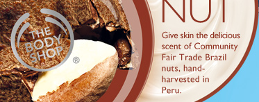 2. BRAZIL NUT -- Nutty Body Care -- Give skin the delicious scent of Community Fair Trade Brazil nuts, hand-harvested in Peru.