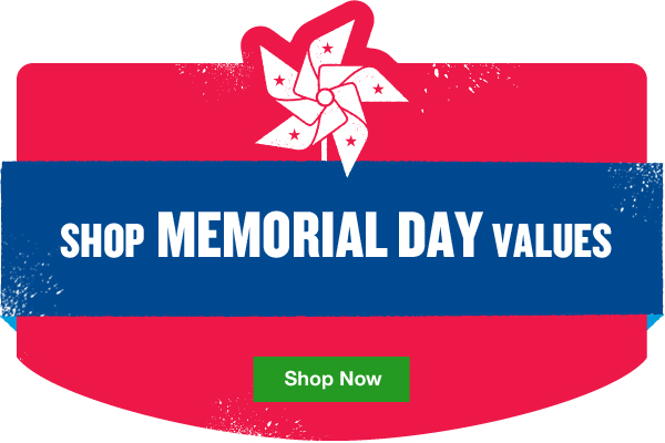 Shop Memorial Day Values. Shop Now.