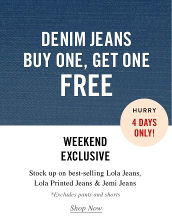 Denim Jeans Buy One, Get One Free