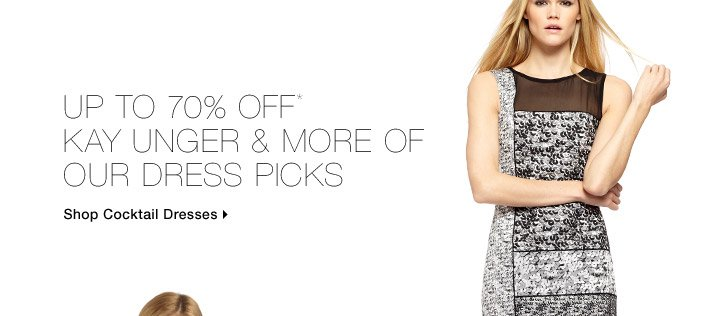 Up To 70% Off* Kay Unger & More Of Our Dress Picks