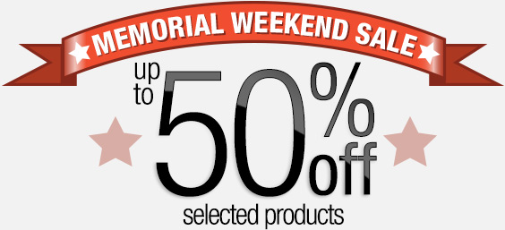 Memorial Weekend Sale, Up to 50% Off Select Products