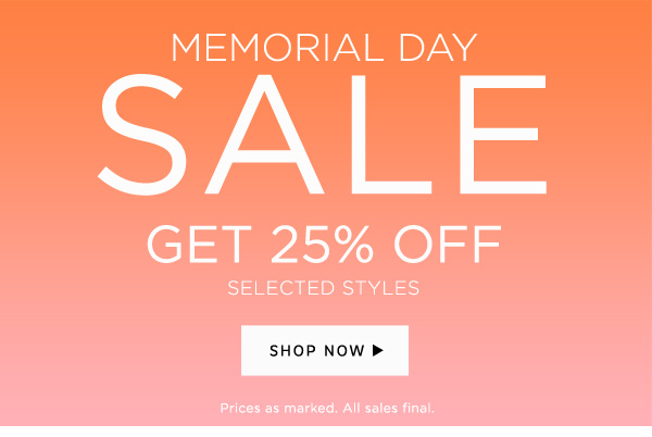 Shop The Sale - 25% Off Selected Styles