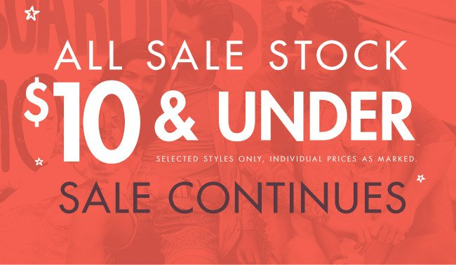 Sale stock $10 and under!