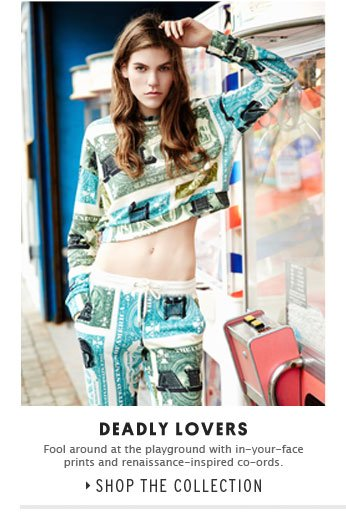 DEADLY LOVERS - Shop the collection
